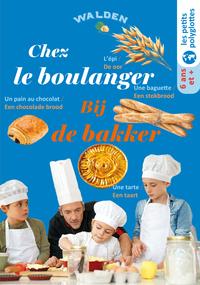 CHEZ LE BOULANGER - BIJ DE BAKKER