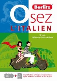 ITALIEN - OSEZ L'ITALIEN - UNE METHODE COMPLETE POUR UN APPRENTISSAGE RAPIDE ET EFFICACE