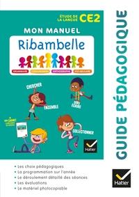 RIBAMBELLE CE2 - EDL FRANCAIS ED. 2018 - GUIDE PEDAGOGIQUE