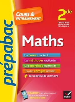 30 - MATHS 2DE - PREPABAC COURS & ENTRAINEMENT - COURS, METHODES ET EXERCICES PROGRESSIFS (SECONDE)