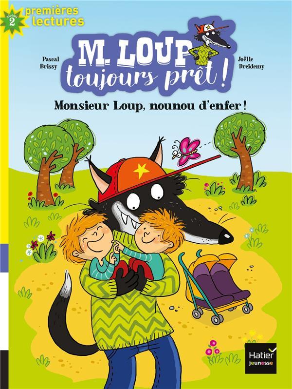 M. LOUP TOUJOURS PRET ! - T05 - NOUNOU D'ENFER