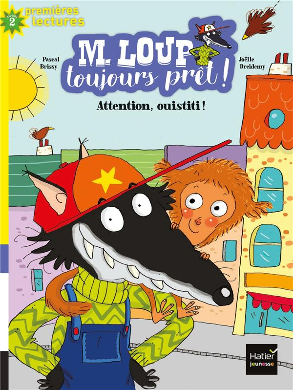 M. LOUP TOUJOURS PRET ! - T06 - ATTENTION OUISTITI !