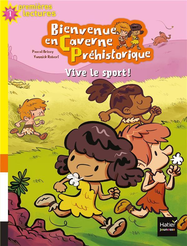 VIVE LE SPORT ! - BIENVENUE EN CAVERNE PREHISTORIQUE - T3