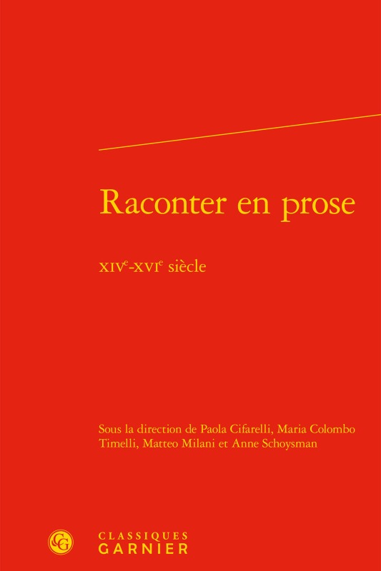 RACONTER EN PROSE - XIVE-XVIE SIECLE