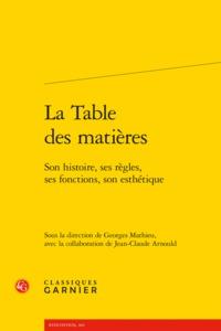 LA TABLE DES MATIERES - SON HISTOIRE, SES REGLES, SES FONCTIONS, SON ESTHETIQUE