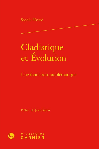 CLADISTIQUE ET EVOLUTION - UNE FONDATION PROBLEMATIQUE - UNE FONDATION PROBLEMATIQUE