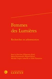 FEMMES DES LUMIERES - RECHERCHES EN ARBORESCENCES