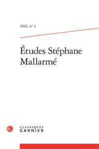 ETUDES STEPHANE MALLARME 2016, N  4 - VARIA