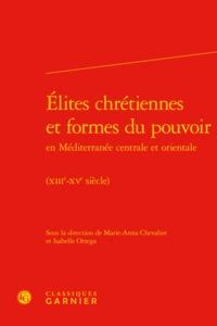 ELITES CHRETIENNES ET FORMES DU POUVOIR EN MEDITERRANEE CENTRALE ET ORIENTALE -