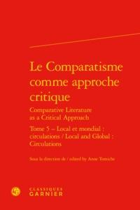 LE COMPARATISME COMME APPROCHE CRITIQUE COMPARATIVE LITERATURE AS A CRITICAL APP