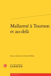 MALLARME A TOURNON ET AU-DELA