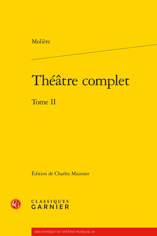 THEATRE COMPLET. TOME II