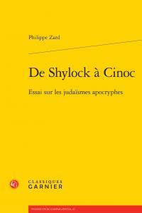 DE SHYLOCK A CINOC - ESSAI SUR LES JUDAISMES APOCRYPHES