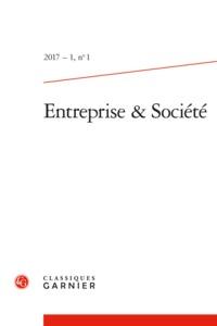 ENTREPRISE & SOCIETE. 2017-1, N  1 - VARIA