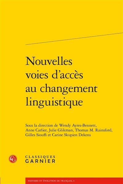 NOUVELLES VOIES D'ACCES AU CHANGEMENT LINGUISTIQUE