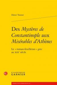 """DES MYSTERES DE CONSTANTINOPLE AUX MISERABLES D'ATHENES - LE """" ROMAN-FEUILLETON - LE """" ROMAN-FEUILLE"""