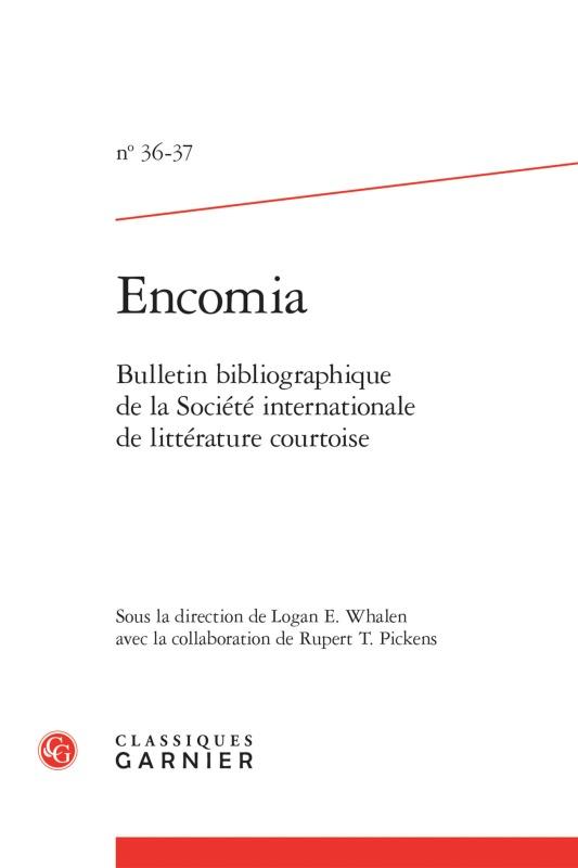 ENCOMIA. 2012-2013, N  36-37 - BULLETIN BIBLIOGRAPHIQUE DE LA SOCIETE INTERNATIO