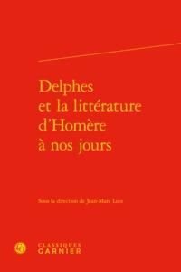 DELPHES ET LA LITTERATURE D'HOMERE A NOS JOURS