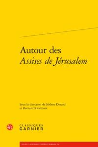 AUTOUR DES ASSISES DE JERUSALEM