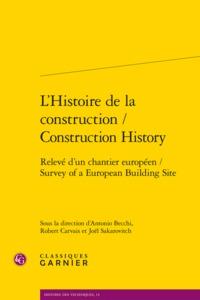 L'HISTOIRE DE LA CONSTRUCTION / CONSTRUCTION HISTORY - RELEVE D'UN CHANTIER EURO