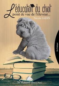 L EDUCATION DU CHIOT, POINT DE VUE DE L ELEVEUR