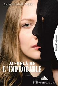 AU-DELA DE L IMPROBABLE