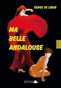 MA BELLE ANDALOUSE