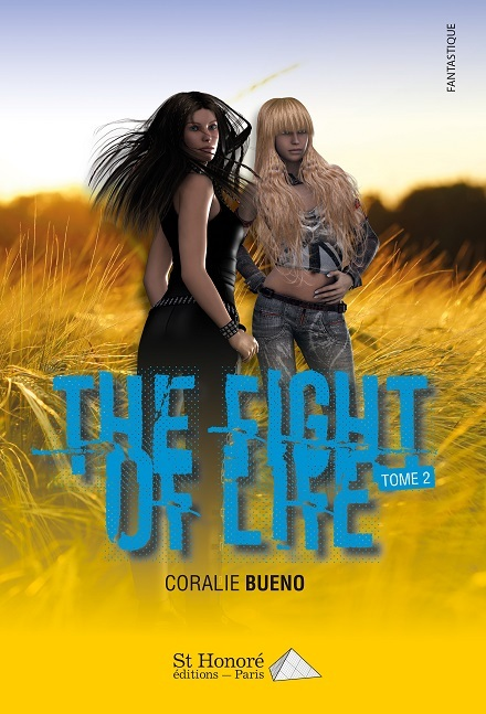 THE FIGHT OF LIFE - TOME 2
