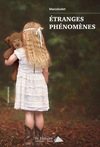 ETRANGES PHENOMENES