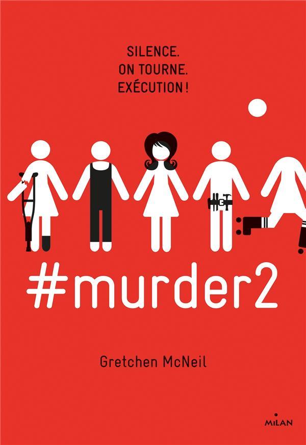 #MURDER, TOME 02 - #MURDER2