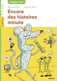 ENCORE DES HISTOIRES MINUTE - NE