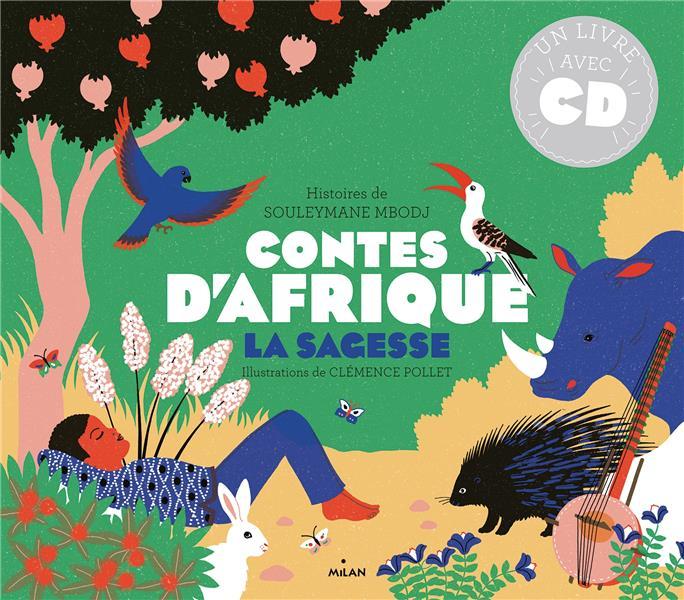 CONTES D'AFRIQUE - LA SAGESSE