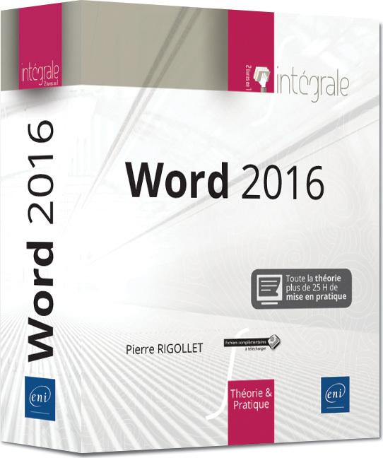 WORD 2016 - L'INTEGRALE