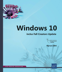 WINDOWS 10 (2E EDITION) - INCLUS FALL CREATORS UPDATE
