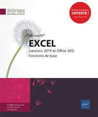 EXCEL (VERSIONS 2019 ET OFFICE 365) - FONCTIONS DE BASE