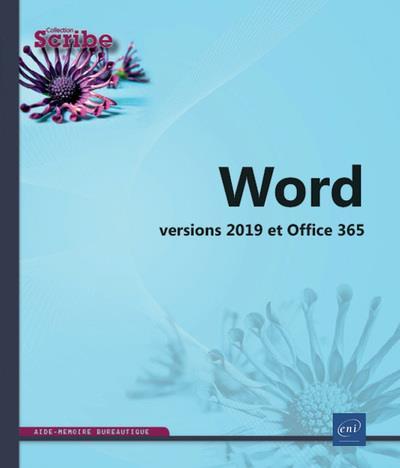 WORD - VERSIONS 2019 ET OFFICE 365