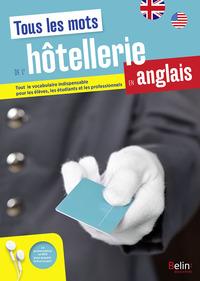 TOUS LES MOTS DE L'HOTELLERIE EN ANGLAIS