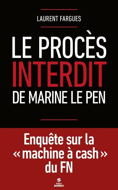 LE PROCES INTERDIT DE MARINE LE PEN