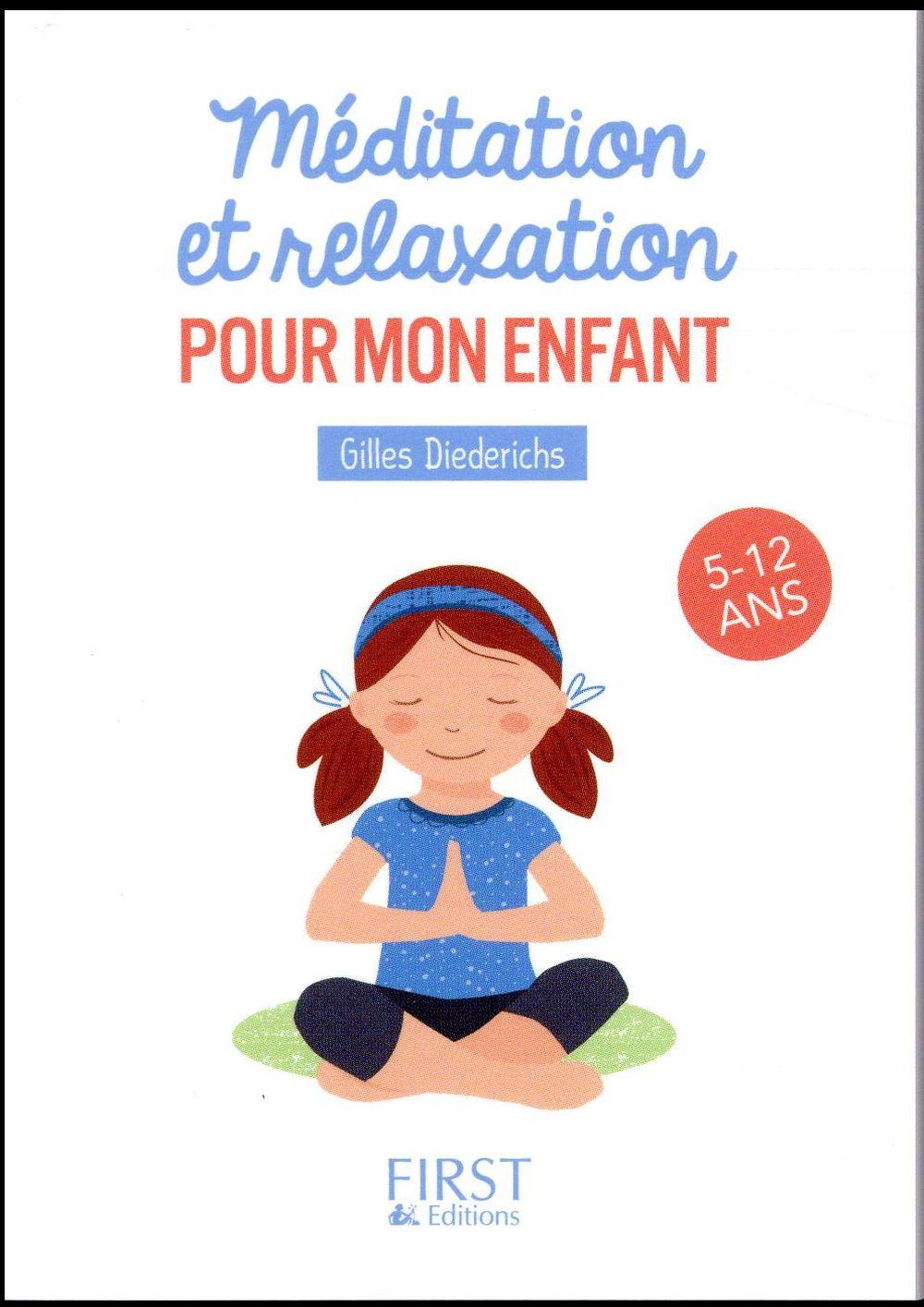 PETIT LIVRE DE - MEDITATION ET RELAXATION POUR MON ENFANT