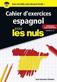 CAHIER D EXERCICES ESPAGNOL DEBUTANT POUR LES NULS