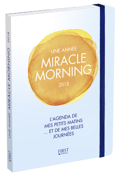 UNE ANNEE MIRACLE MORNING 2018