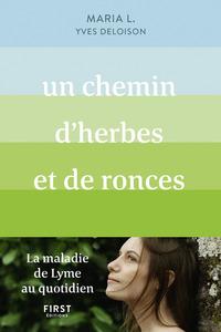 UN CHEMIN D'HERBES ET DE RONCES
