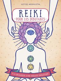 REIKI POUR DEBUTANTS