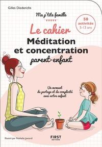 LE CAHIER MEDITATION ET CONCENTRATION PARENT-ENFANT