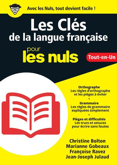 LES CLES DE LA LANGUE FRANCAISE TOUT-EN-UN POUR LES NULS