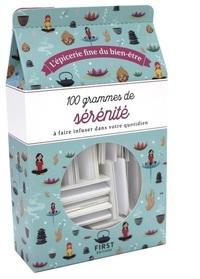 100 GRAMMES DE SERENITE NE