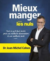 MIEUX MANGER POUR LES NULS