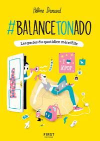 #BALANCE TON ADO !