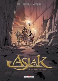 ASLAK - T06 - ASLAK 06. LE MONDE DU TOUT