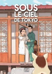 SOUS LE CIEL DE TOKYO... 01